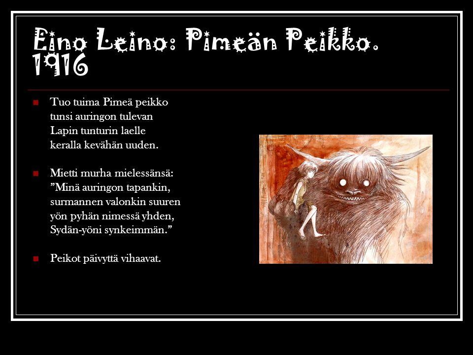 Eino Leino: Pimeän Peikko. 1916