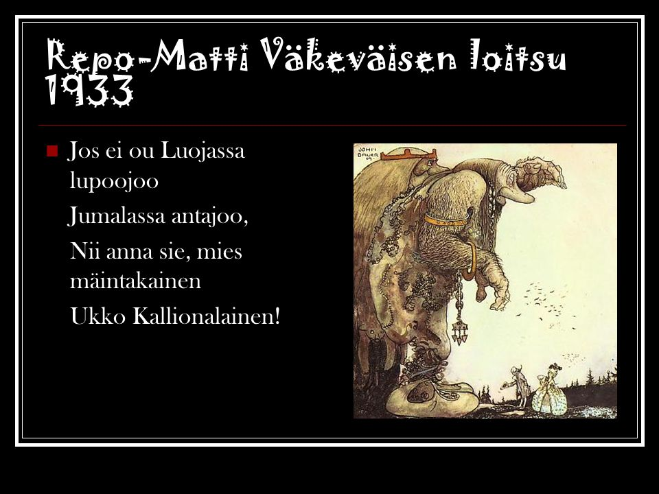 Repo-Matti Väkeväisen loitsu 1933