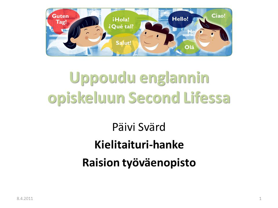 Uppoudu englannin opiskeluun Second Lifessa