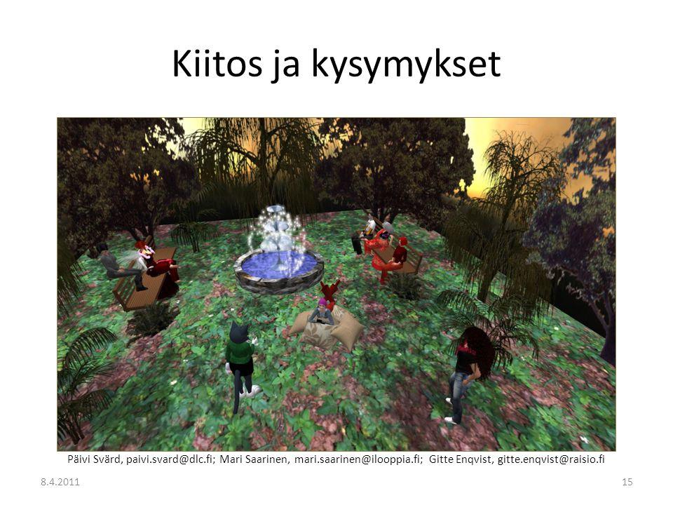 Kiitos ja kysymykset Päivi Svärd, paivi.svard@dlc.fi; Mari Saarinen, mari.saarinen@ilooppia.fi; Gitte Enqvist, gitte.enqvist@raisio.fi.