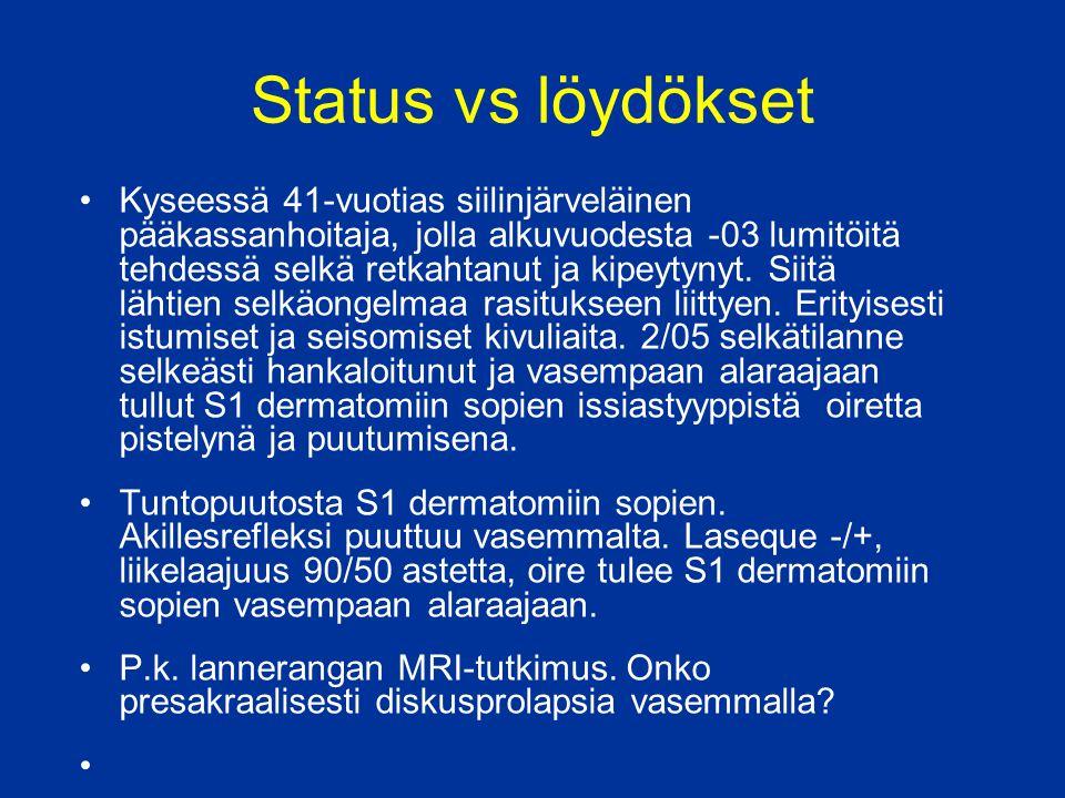 Status vs löydökset