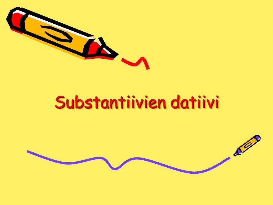Substantiivien datiivi