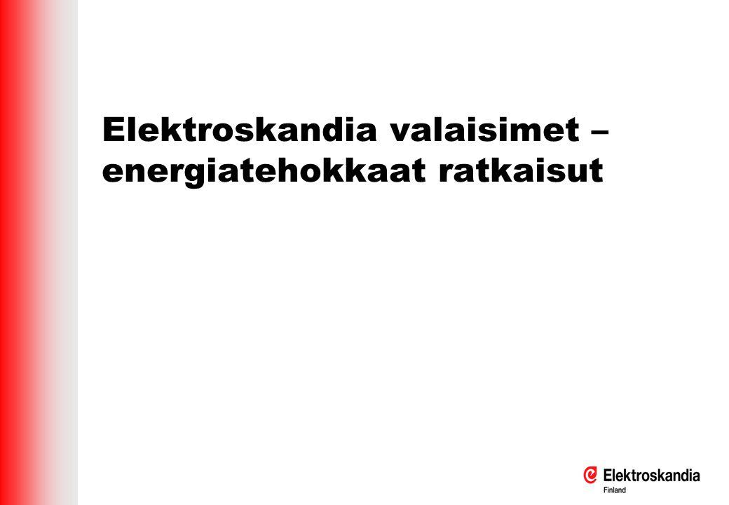 Elektroskandia valaisimet – energiatehokkaat ratkaisut