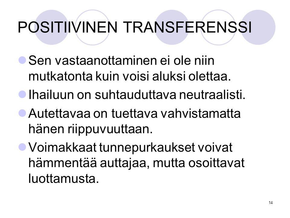 POSITIIVINEN TRANSFERENSSI
