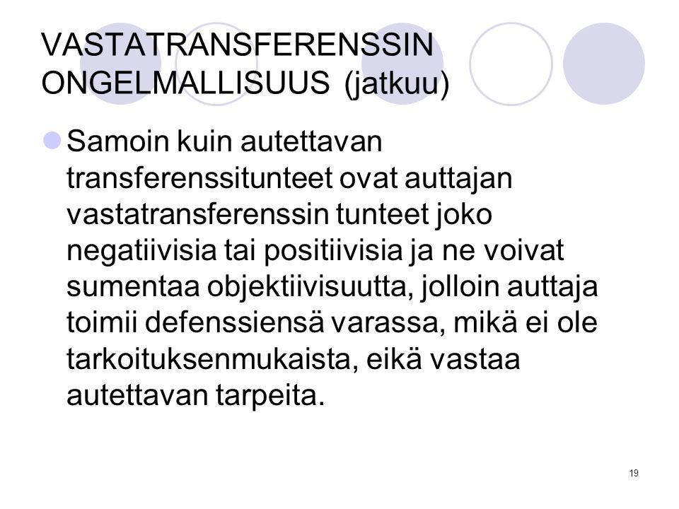 VASTATRANSFERENSSIN ONGELMALLISUUS (jatkuu)