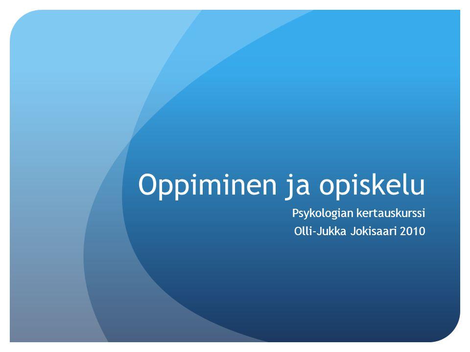 Psykologian kertauskurssi Olli-Jukka Jokisaari 2010