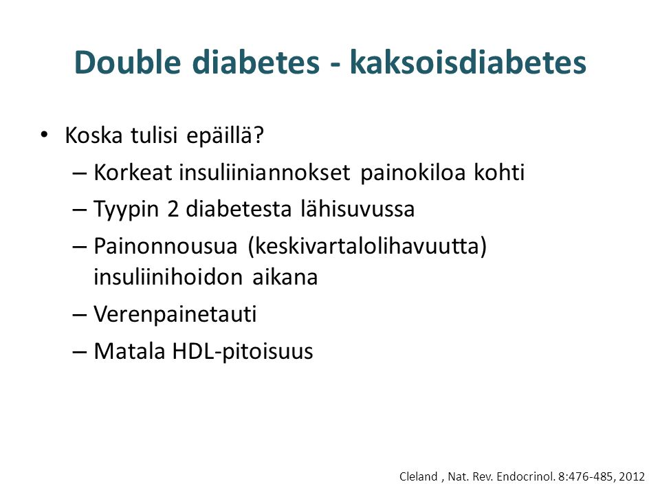 Double diabetes - kaksoisdiabetes