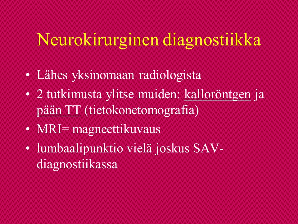 Neurokirurginen diagnostiikka