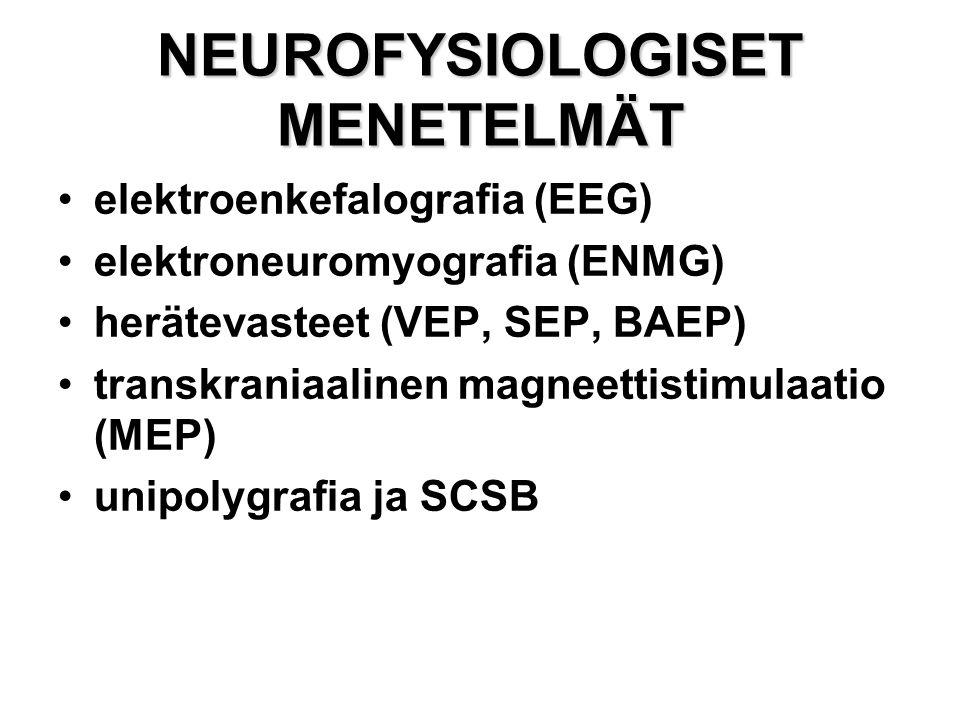 NEUROFYSIOLOGISET MENETELMÄT