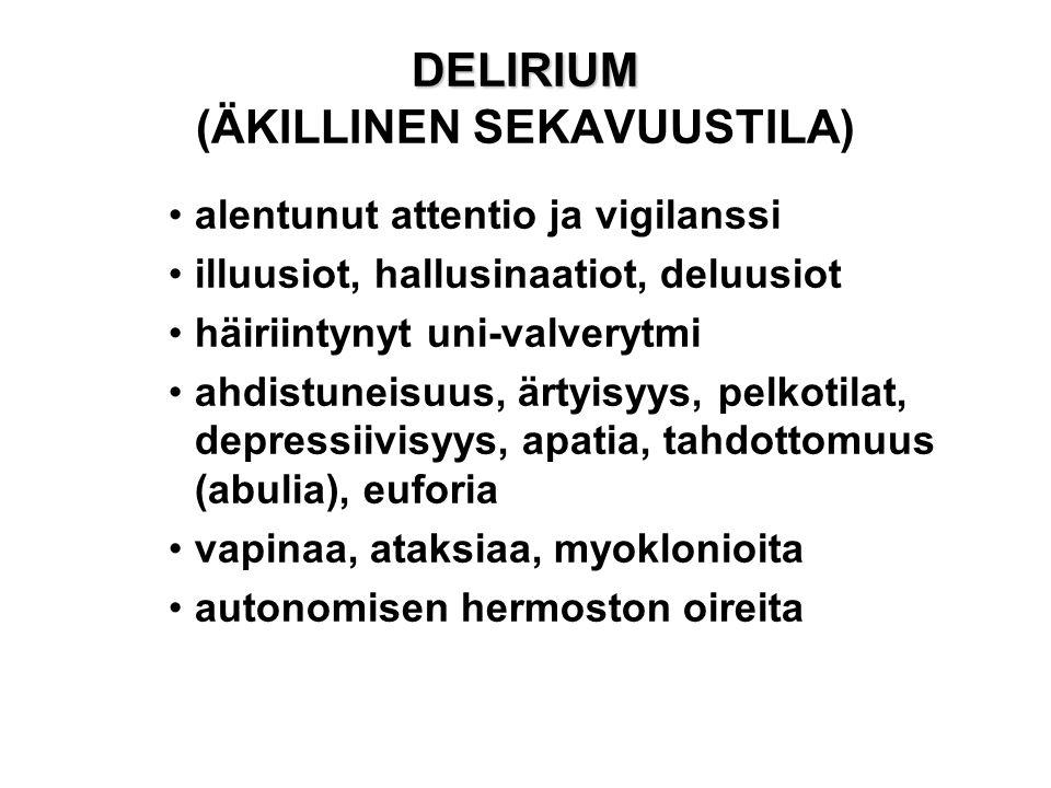 DELIRIUM (ÄKILLINEN SEKAVUUSTILA)