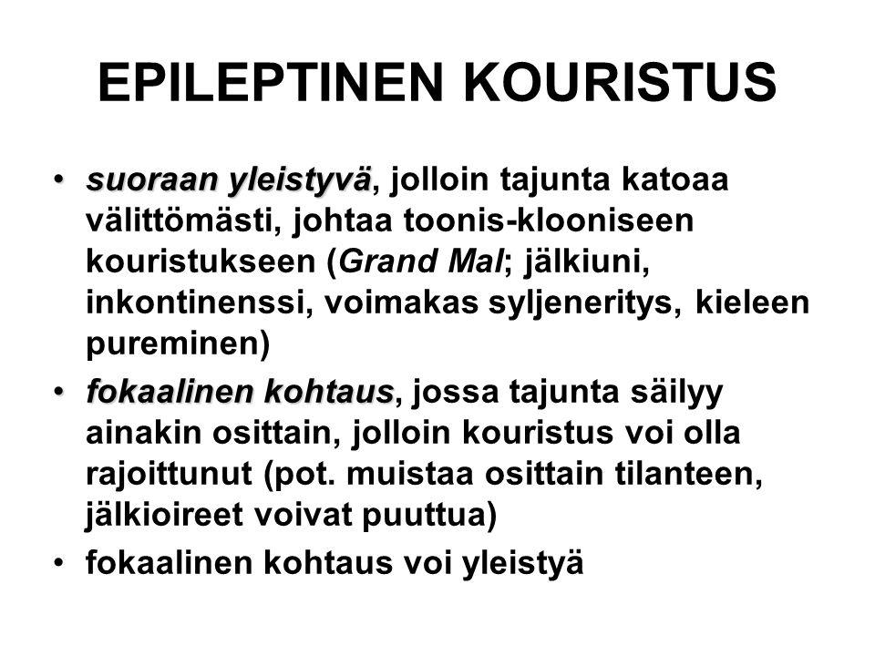 EPILEPTINEN KOURISTUS
