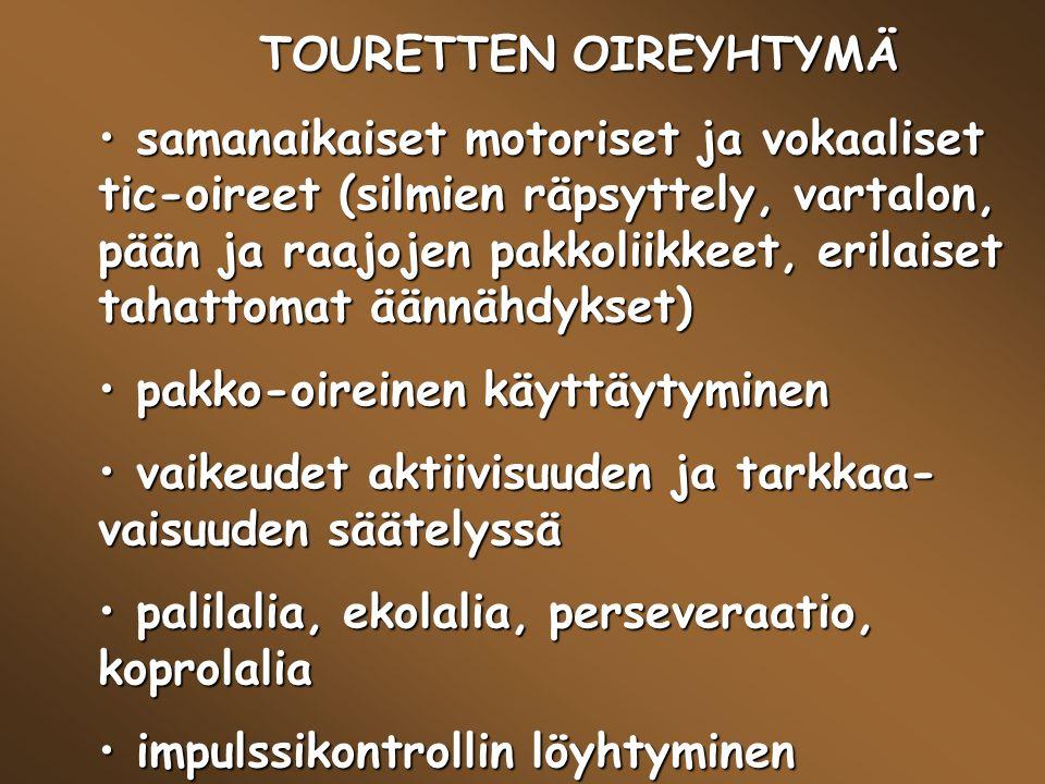 TOURETTEN OIREYHTYMÄ