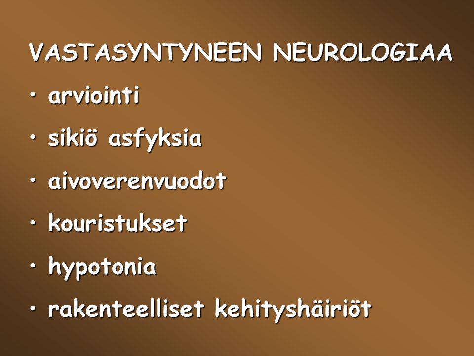 VASTASYNTYNEEN NEUROLOGIAA