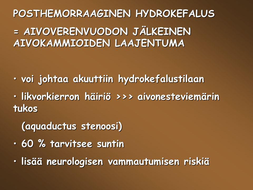 POSTHEMORRAAGINEN HYDROKEFALUS