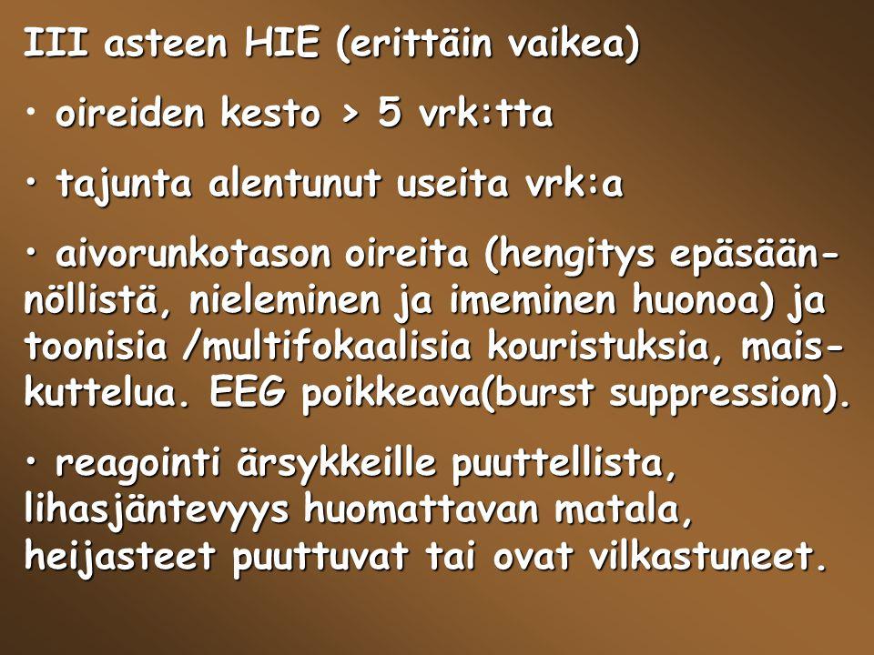 III asteen HIE (erittäin vaikea)
