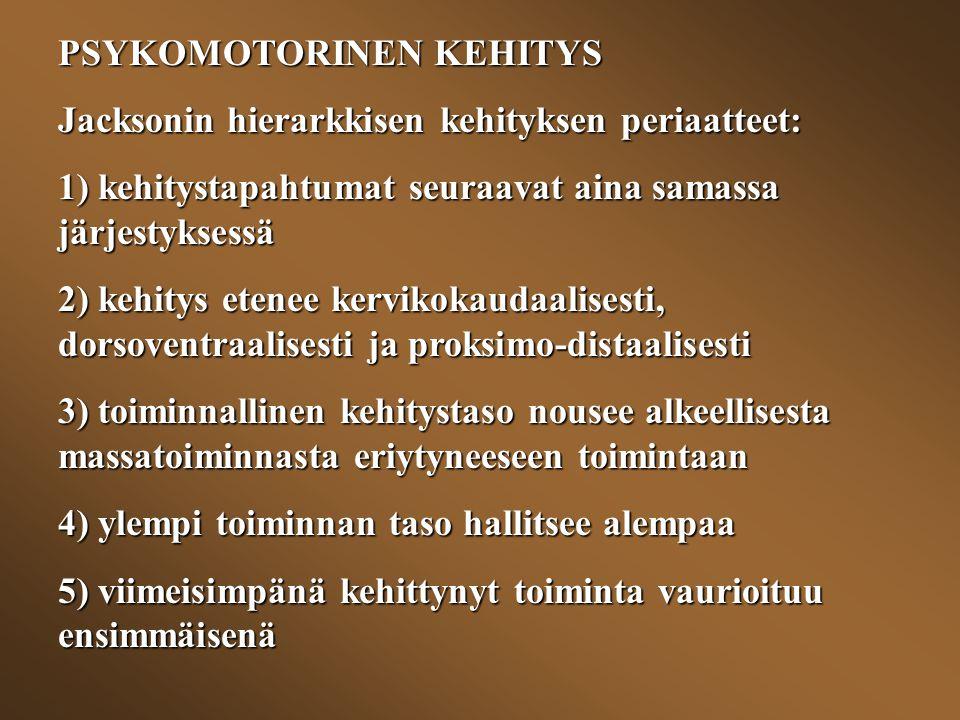 PSYKOMOTORINEN KEHITYS