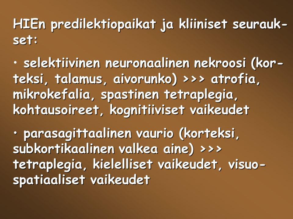 HIEn predilektiopaikat ja kliiniset seurauk-set: