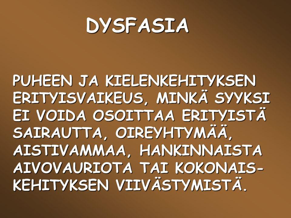 DYSFASIA