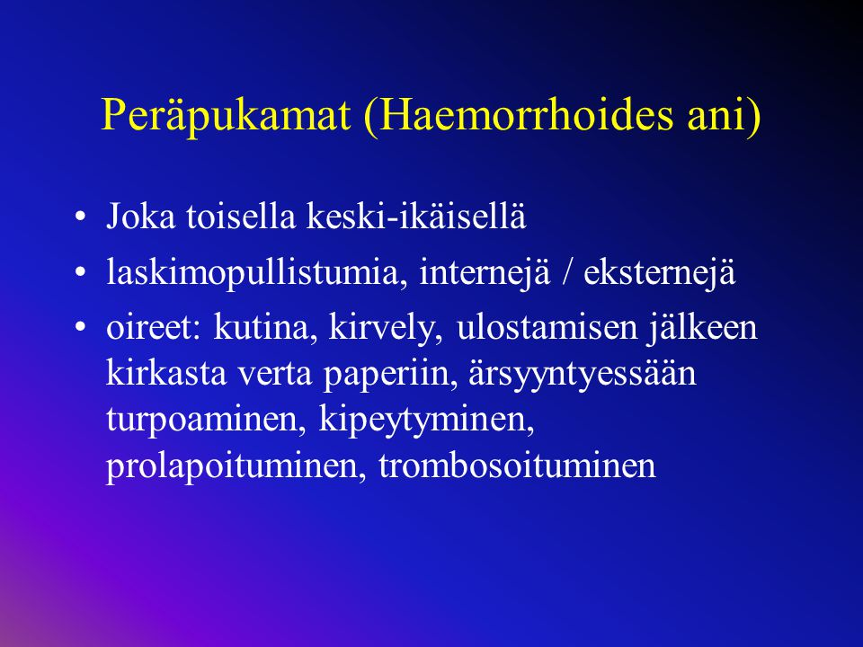 Peräpukamat (Haemorrhoides ani)