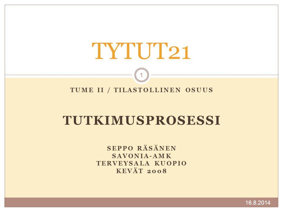 TUME II / Tilastollinen osuus