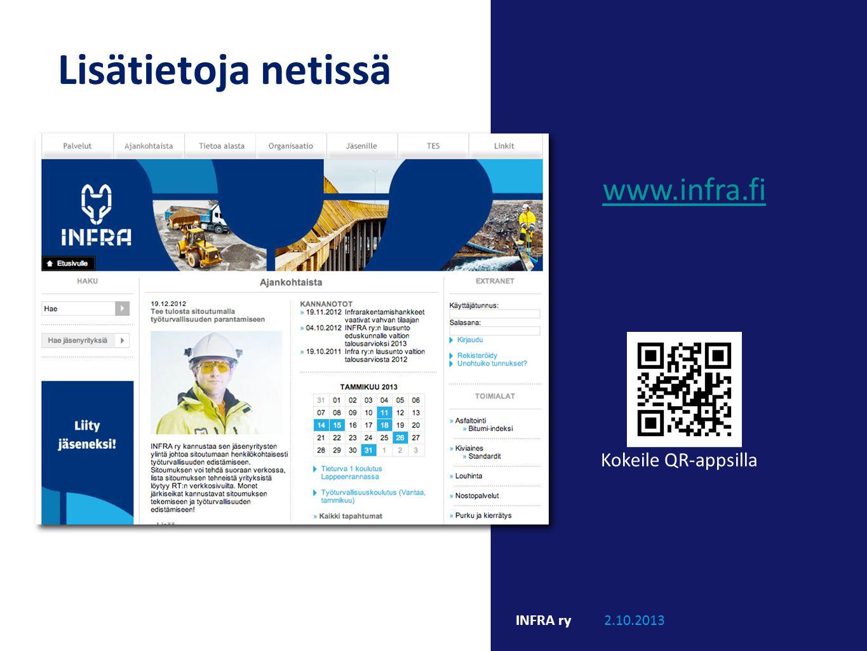 Lisätietoja netissä www.infra.fi Kokeile QR-appsilla INFRA ry