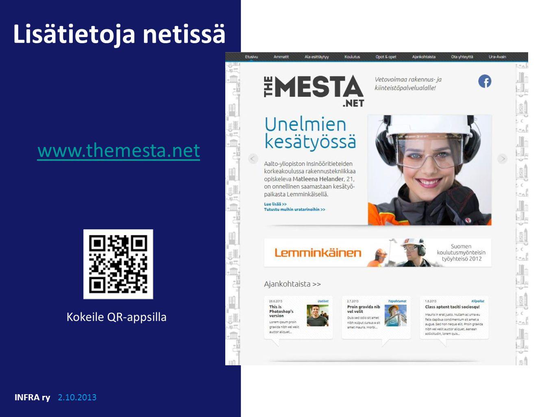 Lisätietoja netissä www.themesta.net Kokeile QR-appsilla INFRA ry
