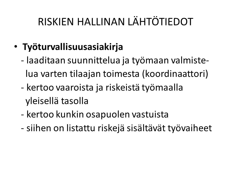 RISKIEN HALLINAN LÄHTÖTIEDOT