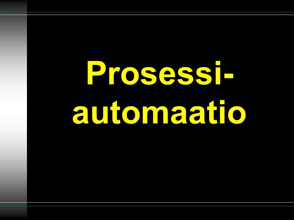 Prosessi- automaatio