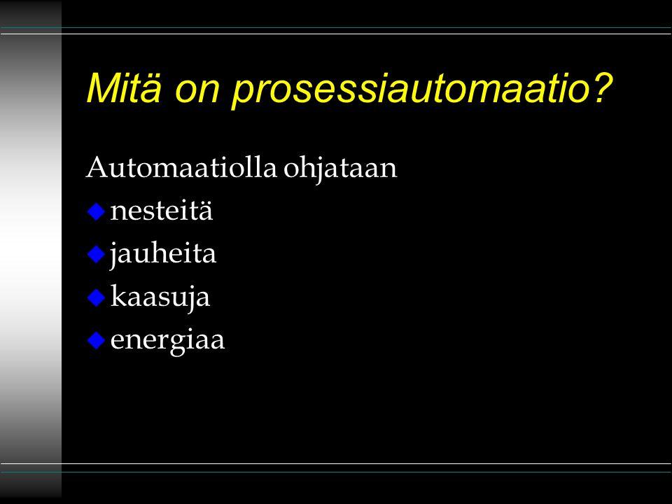 Mitä on prosessiautomaatio