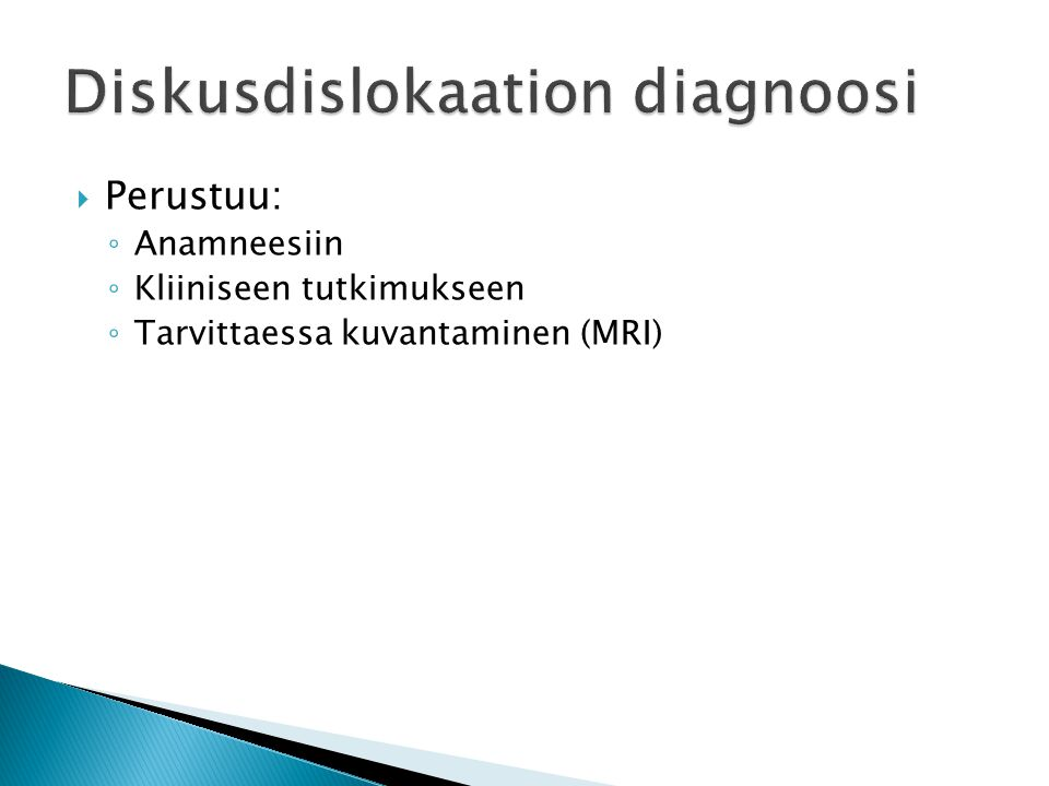 Diskusdislokaation diagnoosi