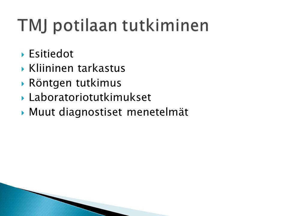 TMJ potilaan tutkiminen
