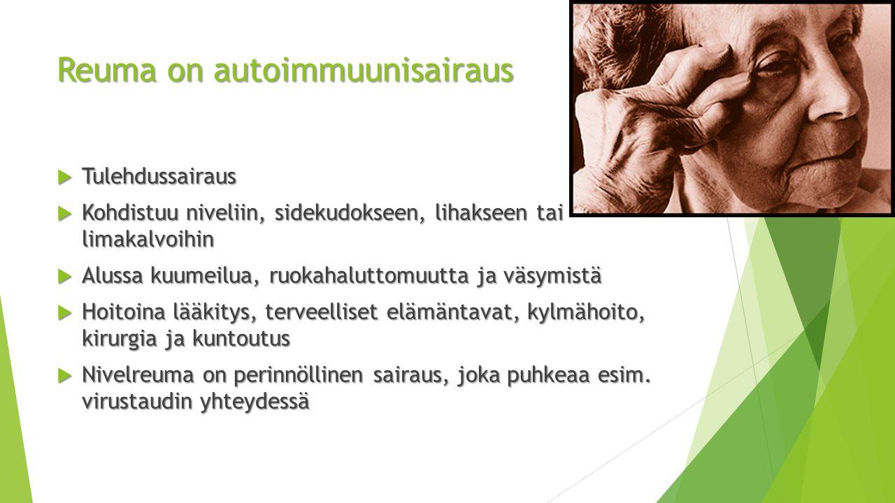 Reuma on autoimmuunisairaus