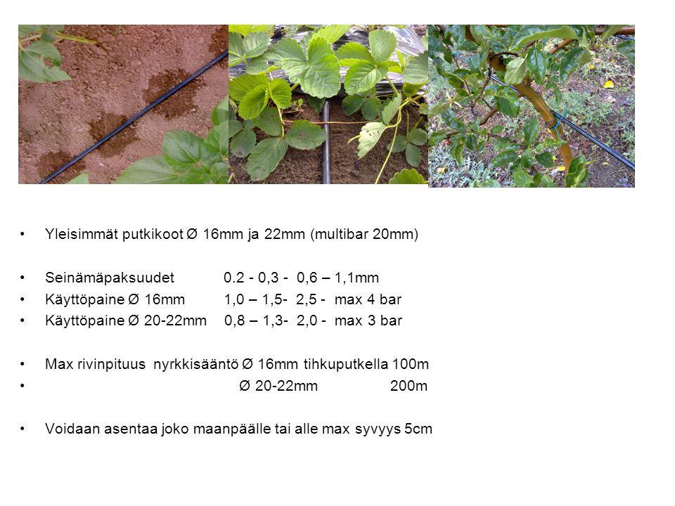 Yleisimmät putkikoot Ø 16mm ja 22mm (multibar 20mm)