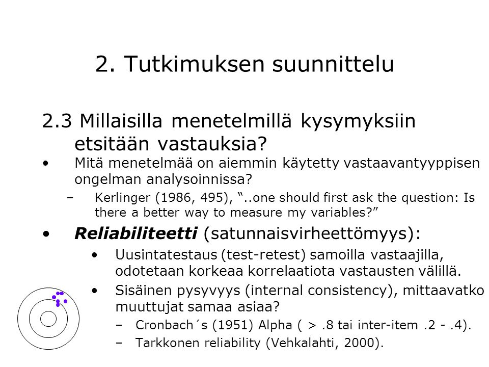 2. Tutkimuksen suunnittelu