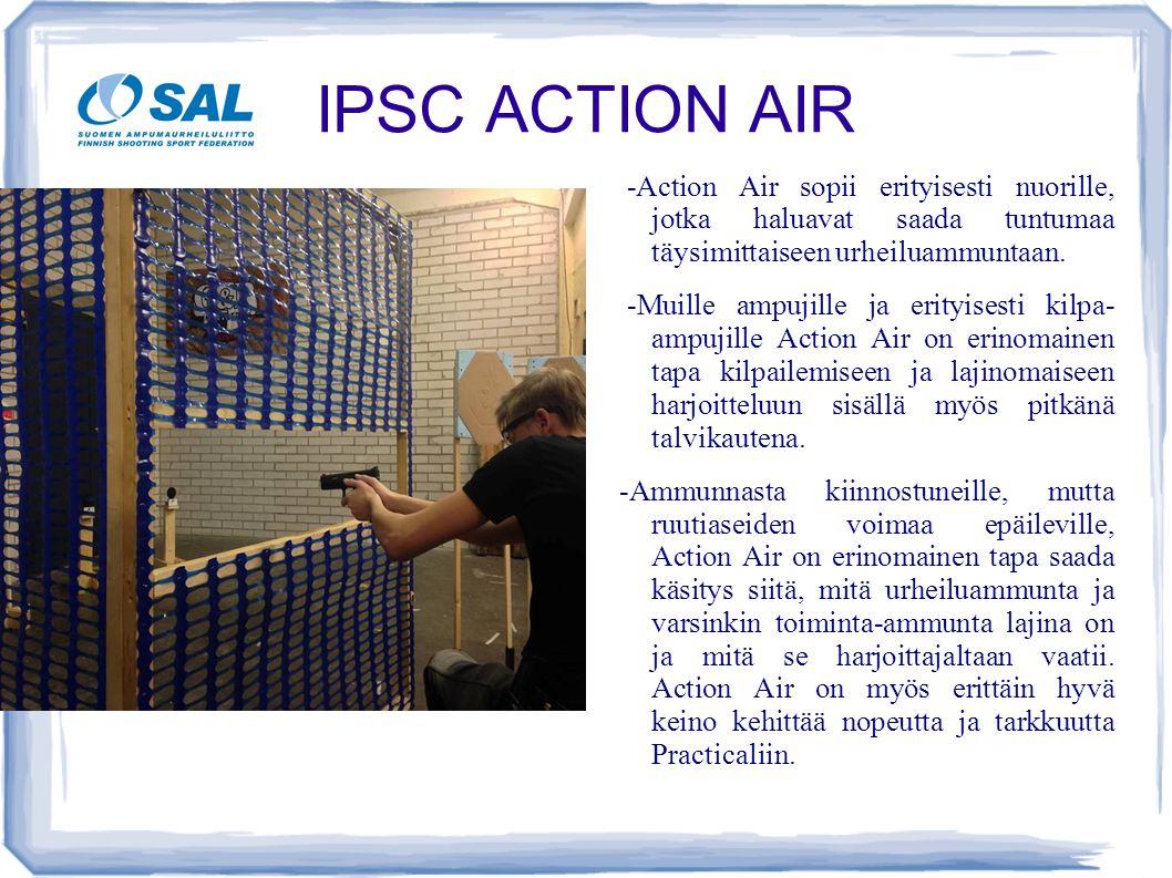 IPSC ACTION AIR -Action Air sopii erityisesti nuorille, jotka haluavat saada tuntumaa täysimittaiseen urheiluammuntaan.