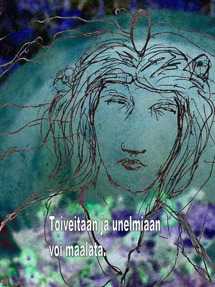 Toiveitaan ja unelmiaan
