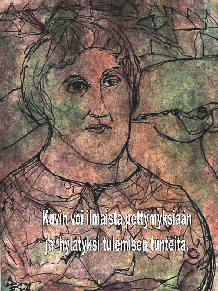 Kuvin voi ilmaista pettymyksiään ja hylätyksi tulemisen tunteita.