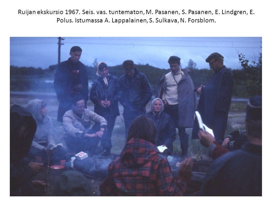 Ruijan ekskursio 1967. Seis. vas. tuntematon, M.