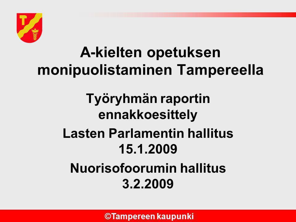 A-kielten opetuksen monipuolistaminen Tampereella