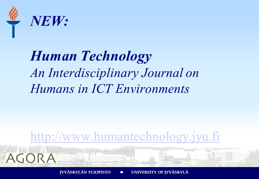 NEW: Human Technology An Interdisciplinary Journal on Humans in ICT Environments