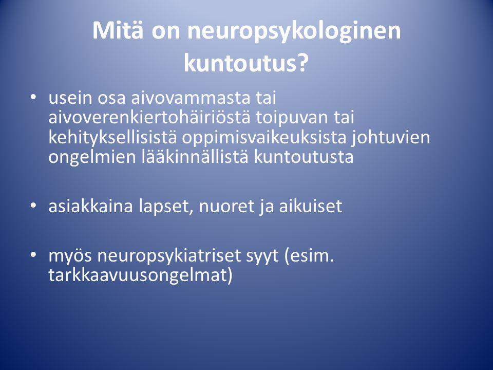 Mitä on neuropsykologinen kuntoutus