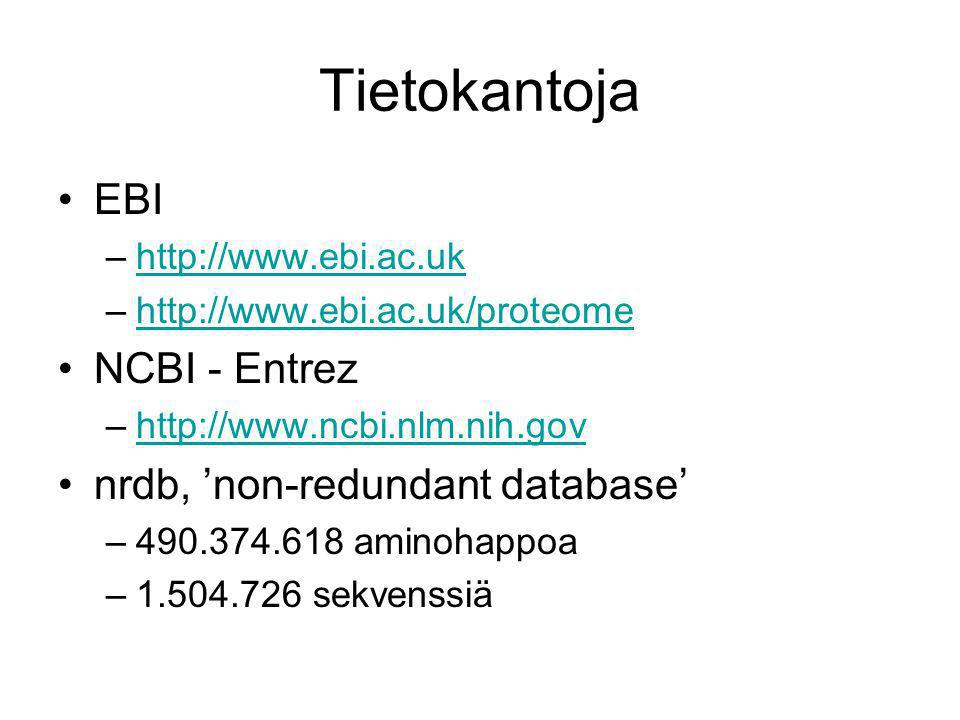 Tietokantoja EBI NCBI - Entrez nrdb, 'non-redundant database'