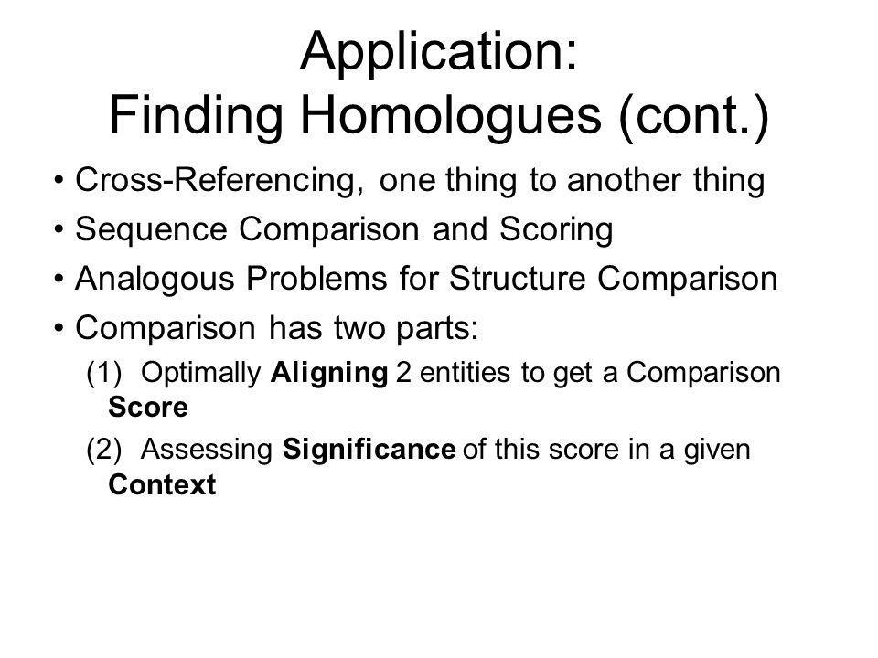 Application: Finding Homologues (cont.)
