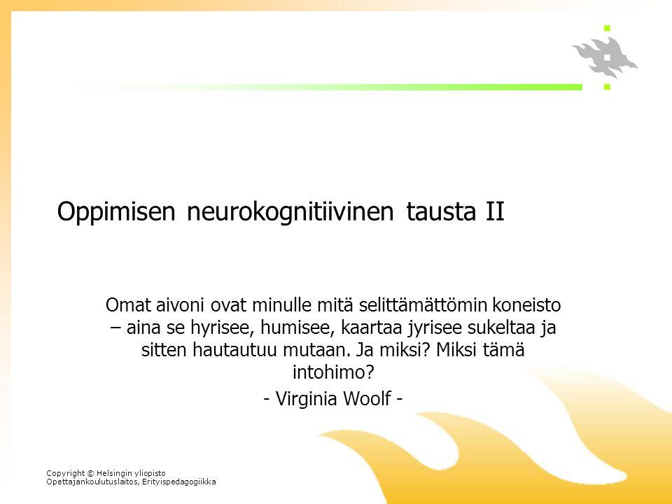 Oppimisen neurokognitiivinen tausta II