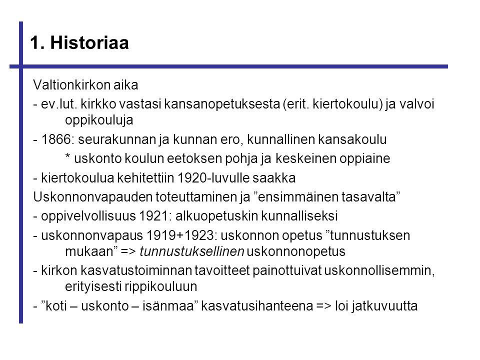1. Historiaa Valtionkirkon aika