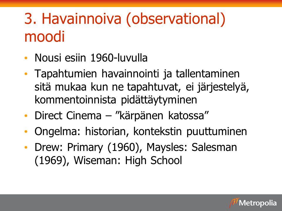 3. Havainnoiva (observational) moodi