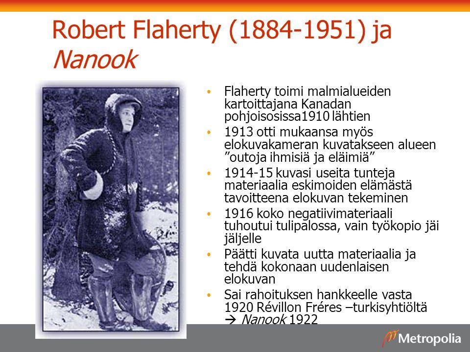 Robert Flaherty (1884-1951) ja Nanook