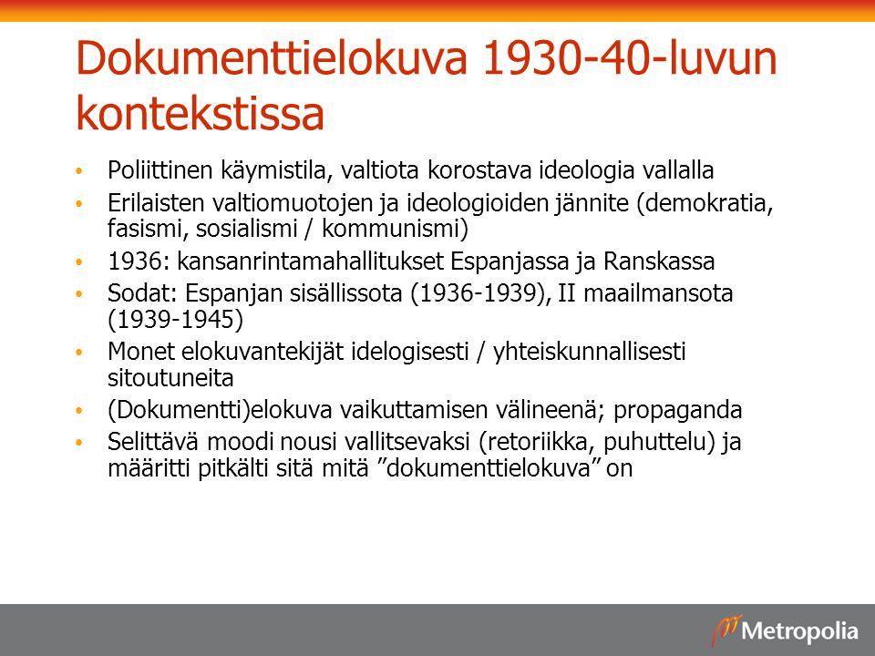 Dokumenttielokuva 1930-40-luvun kontekstissa