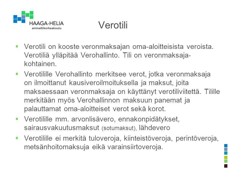 Verotili Verotili on kooste veronmaksajan oma-aloitteisista veroista. Verotiliä ylläpitää Verohallinto. Tili on veronmaksaja-kohtainen.