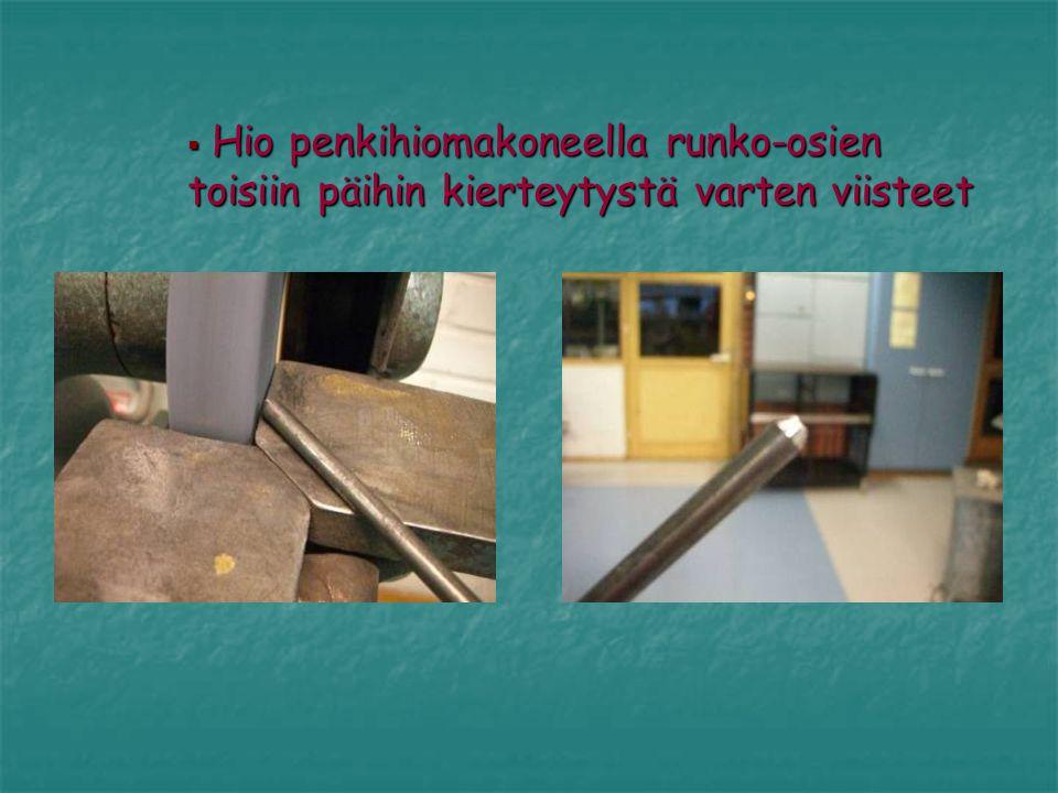 Hio penkihiomakoneella runko-osien